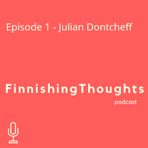 Finnishing Thoughts Episode 1